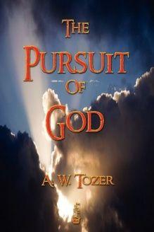 The Pursuit Of God , 978-1603862158, A. W. Tozer, Merchant Books