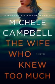 Review: The Wife Who Knew Too Much by Michele Campbell