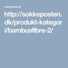 http://sokkeposten.dk/produkt-kategori/bambusfibre-2/