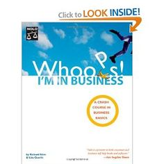 Amazon.com: Whoops! I'm In Business: A Crash Course In Business Basics (9781413302158): Richard Stim, Lisa Guerin: Books