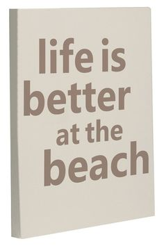 Life is Better at the Beach Wall Decor Canvas - Sand