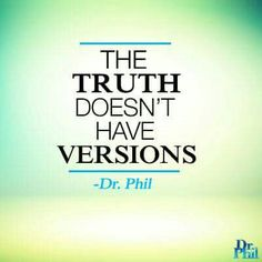 Phil provides the most comprehensive forum on mental health issues in the history of television. Phil show. Dr Phil Quotes, Wise Quotes, Quotable Quotes, Great Quotes, Quotes To Live By, Inspirational Quotes, Basic Quotes, Crazy People Quotes, Wise Words