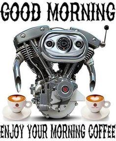 Die 15 Besten Bilder Von Guten Morgen Guten Morgen Biker