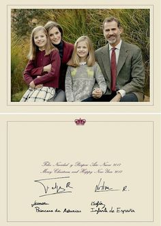 12 December 2016 ~ The Spanish Royal Family's Official Christmas Card ~ An undated handout photograph released by the Royal House shows the Spanish Royal Family's Official Christmas Card featuring a photo of King Felipe, Queen Letizia & their daughters, Crown Princess Leonor (R) & Infanta Sofía. The card features a message signed by the 4 Royal members that reads 'Merry Christmas & Happy New Year 2017'