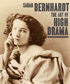 Sarah Bernhardt: The Art of High Drama (Published in Association with the Jewish Museum, New York) Quotes By Famous People, Famous Quotes, Le Figaro, Silent Film Stars, Movie Stars, Jewish Museum, No Drama, Paris, English Lessons