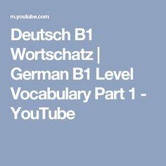 Deutsch B1 Wortschatz | German B1 Level Vocabulary Part 1 - YouTube