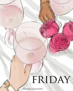 Friday Rose Hill Designs © by Heather Stillufsen Bon Weekend, Hello Weekend, Weekend Quotes, Its Friday Quotes, Good Morning Quotes, Tgif Quotes, Hello Friday, Day Work, Smash Book