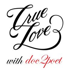 A poetry series on true love on my blog