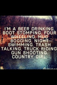 quotes about country   Country Quotes Beer Boots Girl Gun Mudding Trucks wallpaper