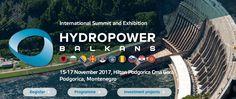 "International Summit and Exhibition ""Hydropower Balkans 2017"", organised by Vostock Capital, 15-17 November 2017, Podgorica, Montenegro   Name: The international summit and exhibition ""Hydropower Balkans 2017""  Date and Venue: 15-17 November 2017, Montenegro  Organised by:   #EU #HPP #Investime #Lorenc Gordani #PPP #Regulation #REM #SHPP #WB6"