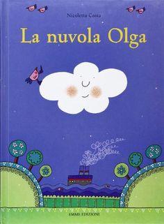 Nicoletta Costa, La nuvola Olga, Emme edizioni