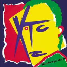 "XTC ""Drums and wires"" '79"