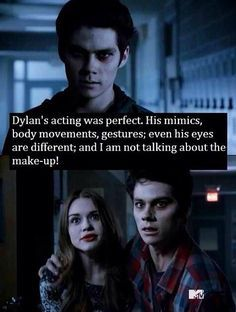 Dylan is such a skilled actor