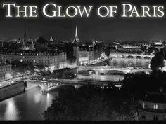The Glow Of Paris Book Trailer Photography   Travel   Springtime   Love