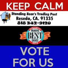 Readers Choice Awards ~  Goods & Services ~ Specialty Retail Store  Please VOTE Standing Bear's Trading Post, Reseda, 818-342-9120 http://www.la-dev.com/ReadersChoice/LADN/index.php
