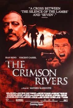 The Crimson Rivers , starring Jean Reno, Vincent Cassel, Nadia Farès, Dominique Sanda. Parisian murder detective commissioner Pierre Niemans is called to Gueron, a self-sufficient, prestigious university in a mountain valley... #Crime #Mystery #Thriller