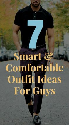 7 smart outfit ideas for guys.