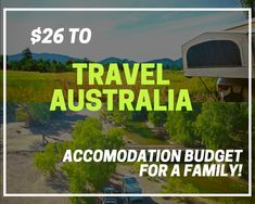 There's a lot of ways that you can save money, but did you know that we can teach you how to go around Australia for just $26 on accommodations? No need for fancy hotels too!  Curious? Visit our blog to learn more.  #budgetlivingAustralia #CheapTravelsAustralia #26dollarfamilytravel