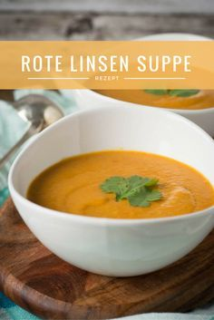 Rote Linsen Suppe – mit Kokosmilch, Curry und Paprika