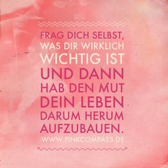 Was ist Dir wichtig? #frauenreisensolo True Quotes, Words Quotes, Motivational Quotes, Inspirational Quotes, Sayings, Positive Living, Positive Vibes, The Words, Cool Words
