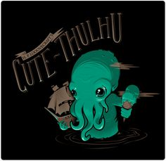 CUTE-THULHU by Roger von Biersborn T-shirt available at TeeFury. The baby Cthulhu gives me ideas of a tattoo