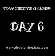Day 6 of the Consignor Challenge! We are almost there!!