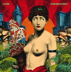 PSYCHO TROPICAL BERLIN | Born Bad Records