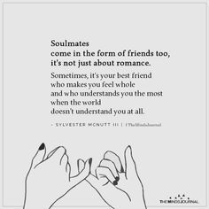 Soulmates Come In The Form Of Friends Too