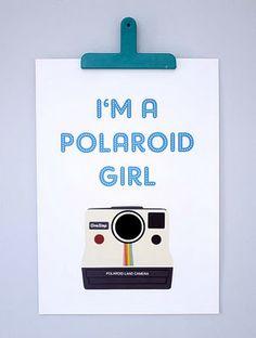 Another one for Laura - I'm a Polaroid Girl print by mrs eliot books via Folksy, Polaroid Quotes, Polaroid Pictures, Polaroids, Camera Photography, Love Photography, Polaroid Instax, Yellow Chevron, Grey Yellow, Shops