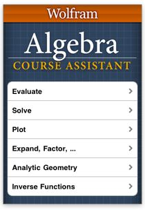 Wolfram Course Assistant Apps: Algebra Step-by-Step Homework Help. A cheap tutor for students struggling with Algebra  Website:http://www.wolframalpha.com/examples/Algebra.html