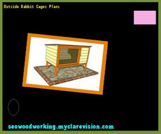 Outside Rabbit Cages Plans 153848 - Woodworking Plans and Projects!