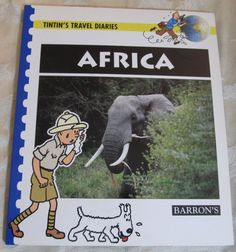 Tintin's Travel Diaries Africa BARRON'S Young Readers Geography