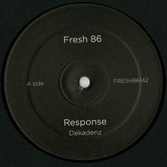 """Response – Dekadenz 12"""" Fresh 86 – FRESH86142"""