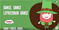 """To the tune of Skip to My Lou, gives motions to follow along to, has a """"young"""" sound. 1:57 Leprechaun Song 