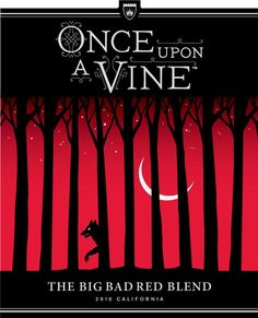 My favorite wine - this week Once upon a Vine - The Big Bad Red Blend