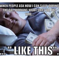 Creativity - Nursing Meme - On my unit night shift nurses enjoy a stipend that makes sacrificing daylight worthwhile. Working night shift has been and is likely to remain mey preference. The post Creativity appeared first on Gag Dad. Night Shift Problems, Night Shift Humor, Night Shift Nurse, Night Nurse Humor, Night Shift Quotes, Rn Humor, Medical Humor, Funny Humor, Ecards Humor