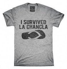 e08381c0afb I Survived La Chancla Funny Mexican Humor T-Shirt