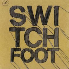 switchfoot *love*