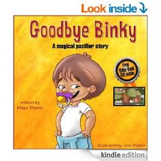 """Amazon.com: Children's book: """"Goodbye Binky""""-A magical Pacifier Story: children's books for ages 2-4 - Growing up with love and care (Bedtim..."""