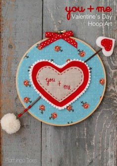Adorable valentines tutorial by Flamingo Toes -You and Me Valentines Day Hoop Art
