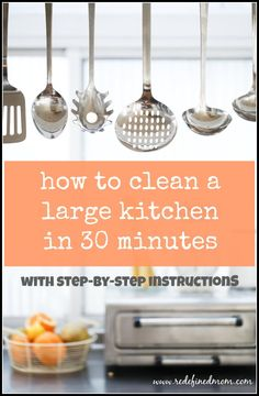 How To Clean A Large Kitchen In 30 Minutes