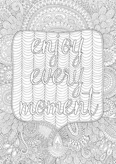 Enjoy Every Moment - Colour with Me HELLO ANGEL - coloring, design, coloring for grown ups, doodles, quote, uplifting