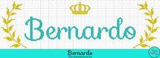 Nome Bernardo em Ponto Cruz – Gráfico Príncipe - 01 Cross Stitch Alphabet, Nursery Art, Crochet Projects, Veronica, Diy And Crafts, Bullet Journal, Handmade, Bernardo, Pedicures