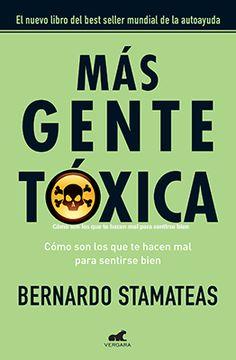 Libro Mas Gente Toxica https://sobreviviendoapsicopatasynarcisistas.wordpress.com/