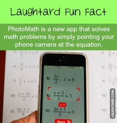 Photomap is a new app that solves math problems by simply pointing your phone camera  #lol #funny #funnypics #funnypictures #funfacts
