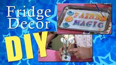 All-Star Designers Spring Series: Fairy Magic Fridge Decor