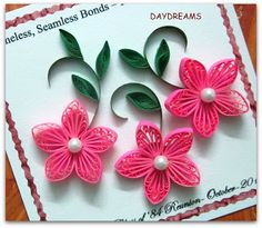 DAYDREAMS: Quilled pink flowers Quilling Jewelry, Quilling Craft, Quilling Flowers, Quilling Videos, Quilling Techniques, Wedding Quilling Ideas, Quiling Paper Art, Origami, Quilling Animals