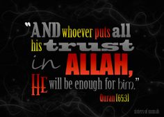 Put your trust in Allah.  Sponsor a poor child learn Quran with $10, go to FundRaising http://www.ummaland.com/s/hpnd2z