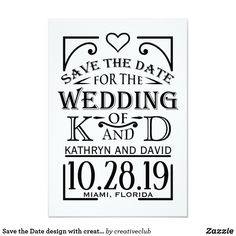 Save the Date design with creative lettering. #savethedate #weddinginvitations