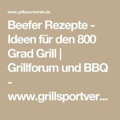 Beefer Rezepte - Ideen für den 800 Grad Grill   Grillforum und BBQ - www.grillsportverein.de 800 Grad Grill, Bbq, Dutch Oven, Cornbread, Grilling, Recipes, Soups And Stews, Easy Meals, Food And Drinks